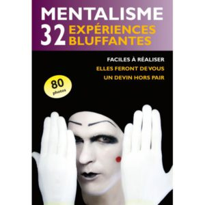 Mentalisme 32 Expériences Bluffantes – Le Livre