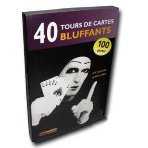40 Tours de cartes Bluffants – le Livre