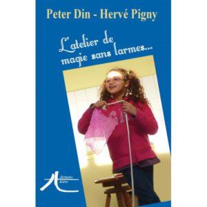 L'atelier de magie sans larmes – Peter Din